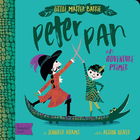Cover of Peter Pan: A BabyLit Adventure Primer